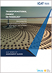"""""""Transformational Change Methodology: Assessing the Transformational Impacts of Policies and Actions"""" (Initiative for Climate Action Transparency (ICAT))"""