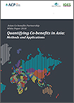 Asian Co-benefits Partnership White Paper 2018 Quantifying Co-benefits in Asia: Methods and Applications