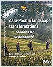 """""""Asia-Pacific Landscape Transformations: Solutions for Sustainability"""""""