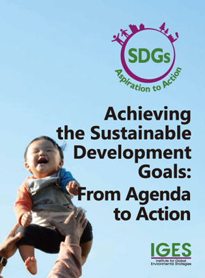 Achieving the Sustainable Development Goals: From Agenda to Action