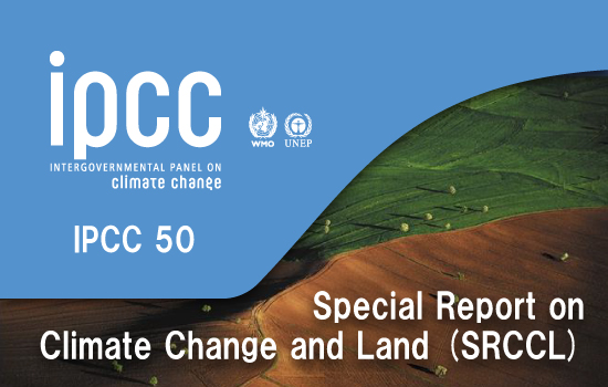 IPCC 50 - Special Report on Climate Change and Land (SRCCL)