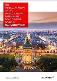 The Implementation of the United Nations's Sustainable Goals in Mannheim 2030