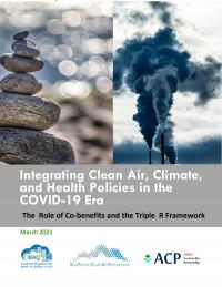 Integrating Clean Air, Climate, and Health Policies in the COVID-19 Era: The Role of Co-benefits and the Triple R Framework