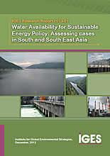 Water Availability for Sustainable Energy Policy: Assessing cases in South and South East Asia