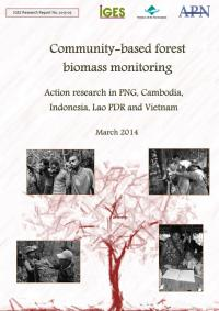 Community-based forest biomass monitoring: Action research in PNG, Cambodia, Indonesia, Lao PDR and Vietnam
