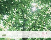 Institute for Global Environmental Strategies FY2013 Annual Report