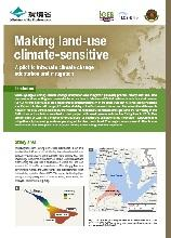 Making land-use climate-sensitive: A pilot to integrate climate change adaptation and mitigation