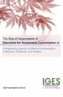 The Role of Governments in Education for Sustainable Consumption II: Strengthening Capacity for Effective Implementation in Malaysia, Philippines, and Thailand