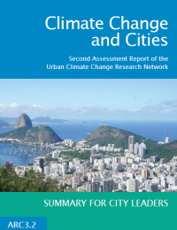 Climate Change and Cities - Second Assessment Report of the Urban Climate Change Research Network - Summary for City Leaders