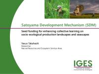 SatoyamaDevelopmentMechanism (SDM): Seed funding for enhancing collective learning on socio-ecological production landscapes and seascapes