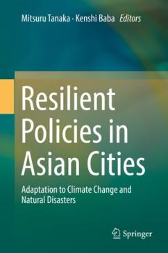Enhancing Capacities for Building Climate and Disaster-Resilient Cities in Asia: Case Study of Cebu, Philippines and Nonthaburi, Thailand