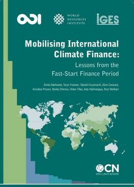 Mobilising International Climate Finance: Lessons from the Fast-Start Finance Period