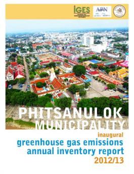 Inaugural GHG Emissions Annual Inventory Report 2012/13 of Phitsanulok Municipality