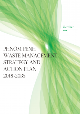 Phnom Penh Waste Management Strategy and Action Plan 2018-2035